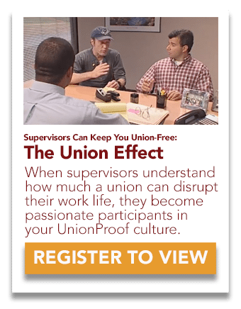 Supervisors Can Keep You Union Free