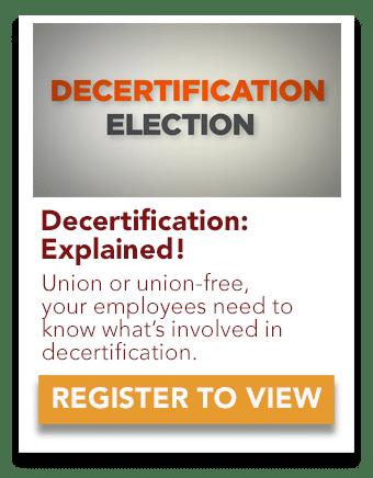 Decertification Explained